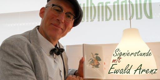 Ewald Arenz signiert »Alte Sorten« und andere seiner Bücher