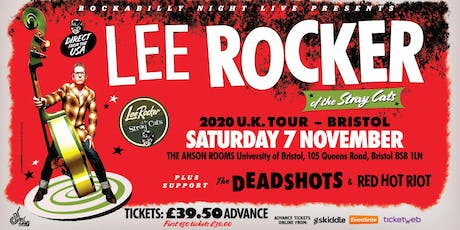 Lee Rocker (of The Stray Cats) + Support From The Deadshots & Red Hot Riot tickets