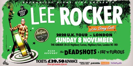 Lee Rocker (of The Stray Cats) + Support The Deadshots & Fat 'n' Furious tickets