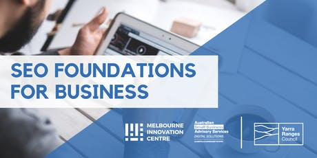 SEO Foundations for Small Business - Yarra Ranges tickets