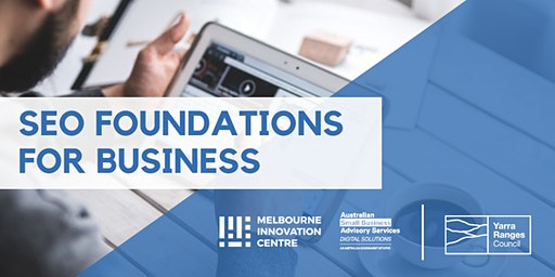SEO Foundations for Small Business - Yarra Ranges