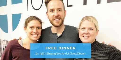 Eat Well - Think Well - Move Well | FREE Dinner with  Dr. Jeff May, DC