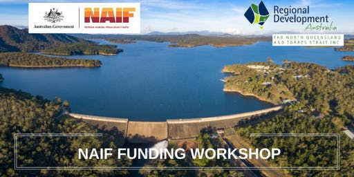 RDA FNQ&TS - NAIF FUNDING WORKSHOP