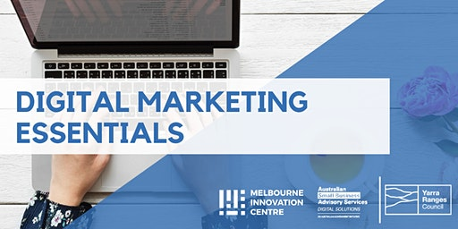 Digital Marketing Essentials - Yarra Ranges