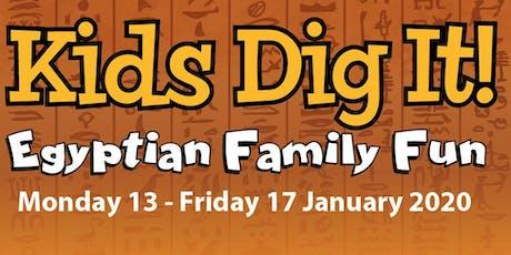 Kids Dig It! Egyptian Family Fun Week 2020 tickets