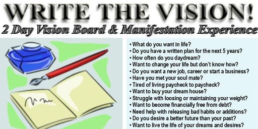 WRITE THE VISION! 2 Day Vision Board & Manifestation Experience