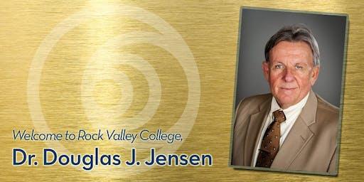 Dr. Doug Jensen, President Rock Valley College