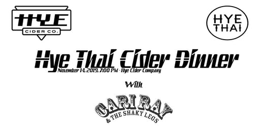 Hye Thai Cider Dinner / Private Concert with Cari Ray & The Shaky Legs