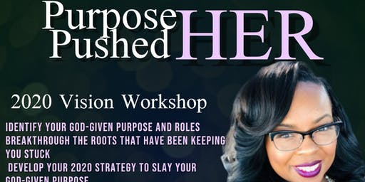 Purposed Pushed Her  Purpose Planning Workshop and Book Release