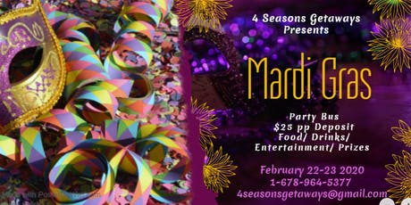 3rd Annual 2020 Mardi Gras Party Bus From ATL to New Orleans With Alcohol... tickets