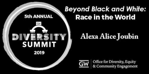 Beyond Black and White: Race in the World - Diversity Summit 2019