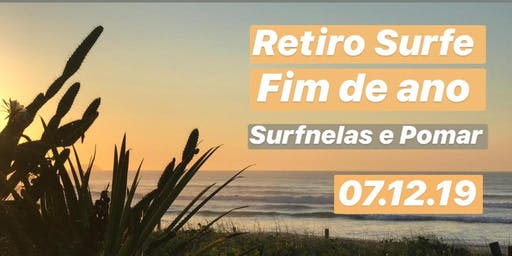 Retiro Fim de Ano | Surfnelas e Pomar
