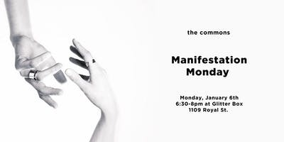 The Commons: Manifestation Monday