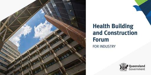 Health Building and Construction Forum for Industry