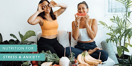 Nutrition for Stress and Anxiety: The Food-Mood Workshop Gold Coast tickets
