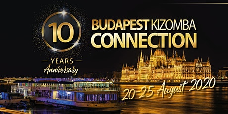 BUDAPEST KIZOMBA CONNECTION BKC 2020 10th Edition tickets