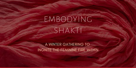 Embodying  Shakti- A Winter Gathering tickets