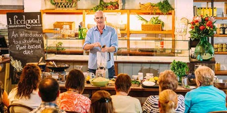 COFFS HARBOUR/WOOLGOOLGA - I FEEL GOOD PLANT-BASED TALK & COOKING CLASS WITH CHEF ADAM GUTHRIE tickets