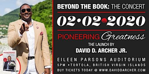Beyond the Book: The Concert by David D. Archer Jr.