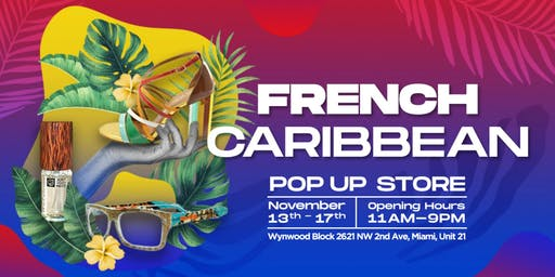 French Caribbean - Wynwood Shopping Cocktail Party