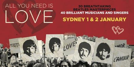 All You Need Is Love - Sydney tickets
