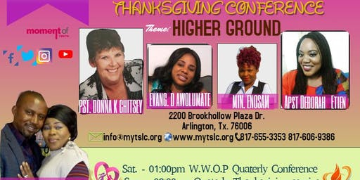 QUATERLY THANKSGIVING  CONFERENCE