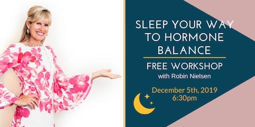 Sleep Your Way to Hormone Balance