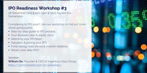 IPO Readiness Workshop #3