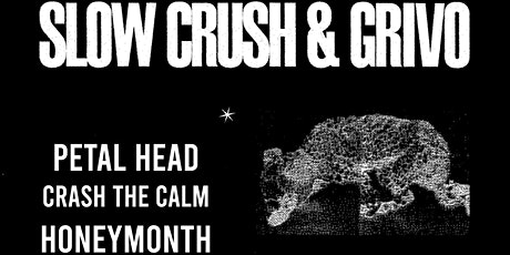Slow Crush tickets
