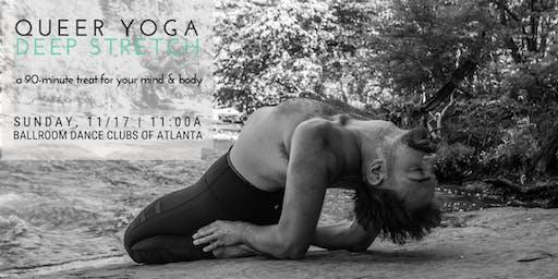 Queer Yoga | Deep Stretch