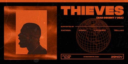 TELLAH presents: Thieves | Future