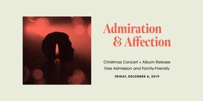 Admiration + Affection Concert & Album Release