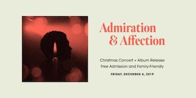 Admiration + Affection Concert & Album Release
