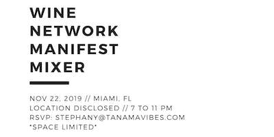 FREE WINE | NETWORK | MANIFEST | MIXER - Miami, FL Nov 22 @7pm