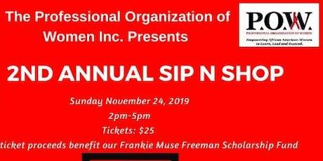 2nd Annual Sip N Shop tickets