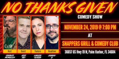 No Thanks Given Comedy Show, November 24 2019