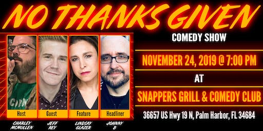 No Thanks Given Comedy Show, November 24 2019