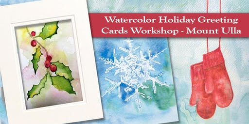 "Watercolor Holiday Cards including 8x10"" Matted Original - Mount Ulla"