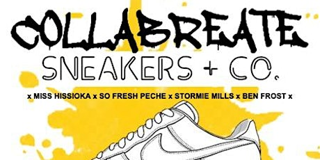 COLLABREATE x SNEAKERS + CO. tickets