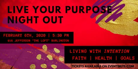 Live Your Purpose Night Out February 2020 tickets