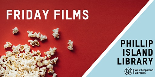 Friday Films @ Phillip Island Library
