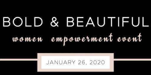 Bold & Beautiful Women Empowerment Event