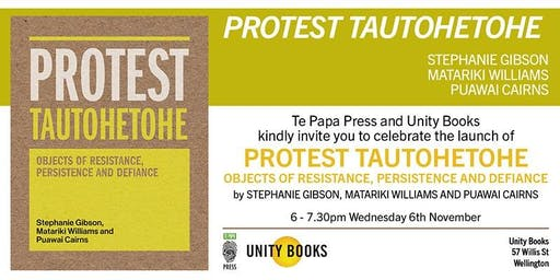 Book Launch | PROTEST TAUTOHETOHE by Gibson, Williams & Cairns