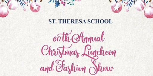 60th Annual Christmas Luncheon and Fashion Show