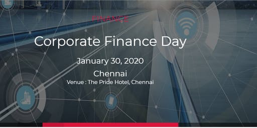 Corporate Finance Day |19 March 2020 | Chennai