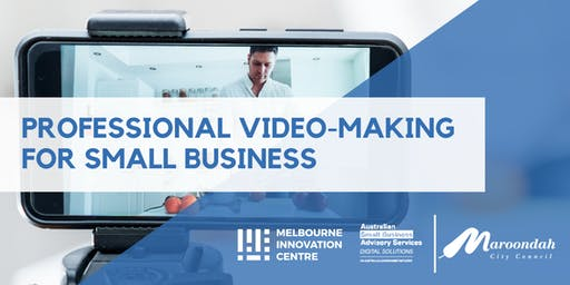 Professional Video Making for Small Business - Maroondah