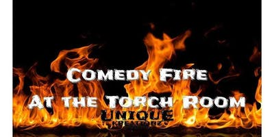 Comedy Fire at the Torch Room