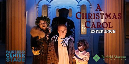 A Christmas Carol Experience 2019 Fairfield Center Stage & Fairfield Museum