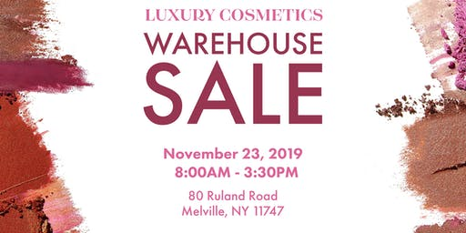Luxury Cosmetics Warehouse Sale - Melville, NY