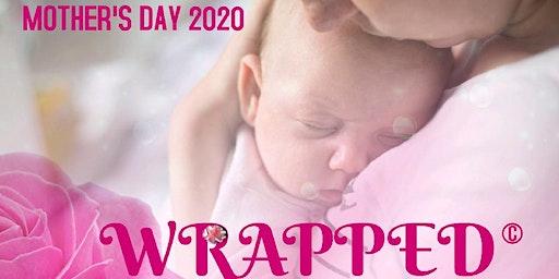 "Longview,TX-Fervent Mother's Day Premier""WRAPPED"""